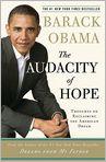 Book Cover Image. Title: The Audacity of Hope:  Thoughts on Reclaiming the American Dream, Author: by Barack Obama