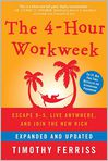 Book Cover Image. Title: The 4-Hour Workweek, Expanded and Updated:  Escape 9-5, Live Anywhere, and Join the New Rich, Author: by Timothy Ferriss
