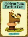 Book Cover Image. Title: Children Make Terrible Pets, Author: by Peter Brown