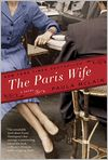Book Cover Image. Title: The Paris Wife, Author: by Paula McLain