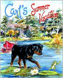 Carl's Summer Vacation by Alexandra Day: Book Cover