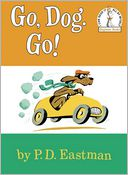 Go, Dog. Go! by P. D. Eastman: Book Cover