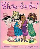 Shoe-La-La! by Karen Beaumont: Book Cover