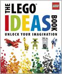 Book Cover Image. Title: The LEGO Ideas Book, Author: by Daniel Lipkowitz