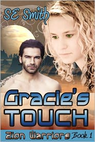S. E. Smith - Gracie's Touch: Zion Warriors Book 1
