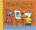 Book Cover Image. Title: Maisy Goes to Preschool, Author: by Lucy Cousins