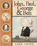 John, Paul, George and Ben by Lane Smith: Book Cover