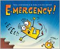 Book Cover Image. Title: E-mergency!, Author: by Tom Lichtenheld