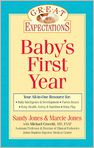 Book Cover Image. Title: Great Expectations:  Baby's First Year, Author: by Sandy Jones