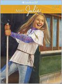 Meet Julie (American Girl Collection Series