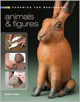 Book Cover Image. Title: Ceramics for Beginners:  Animals & Figures, Author: by Susan Halls