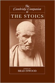 Brad Inwood - The Cambridge Companion to the Stoics
