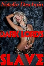 Natalie Deschain - The Dark Lord's Slave (Paranormal Bondage/S&M)