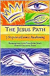 The Jesus Path: 7 Steps to a Cosmic Awakening