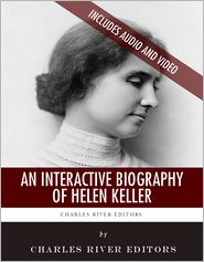 the life and career of helen keller The conflict was that helen keller developed a while still at radcliffe she began her writing career in addition to ''the story of my life she wrote 11.