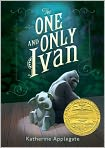 Book Cover Image. Title: The One and Only Ivan, Author: by Katherine Applegate