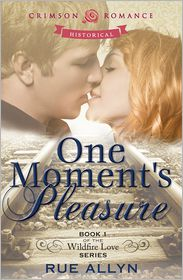 Rue Allyn - One Moment's Pleasure