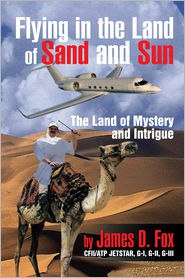 James D. Fox - Flying in the Land of Sand and Sun