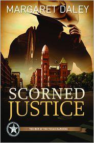 Margaret Daley - Scorned Justice