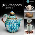 Book Cover Image. Title: 500 Teapots Volume 2, Author: by Jim Lawton