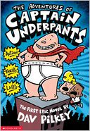The Adventures of Captain Underpants by Dav Pilkey: Book Cover