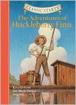 Book Cover Image. Title: The Adventures of Huckleberry Finn (Classic Starts Series), Author: by Mark Twain