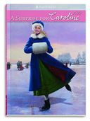 A Surprise for Caroline (American Girl Collection Series