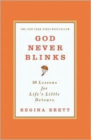 Regina Brett - God Never Blinks