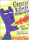 Greece! Rome! Monsters! by John Harris: Book Cover