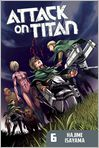 Book Cover Image. Title: Attack on Titan 6, Author: by Hajime Isayama