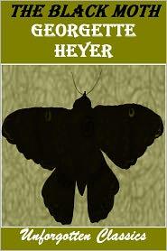Georgette Heyer - The Black Moth by Georgette Heyer