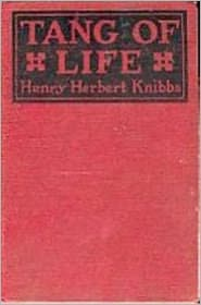 Created by Dons Ebooks Henry Herbert Knibbs - Jim Waring of Sonora-Town or, Tang of Life