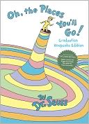 Oh, the Places You'll Go! (B&amp;N Exclusive Edition) by Dr. Seuss: Book Cover