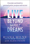 Live Beyond Your Dreams