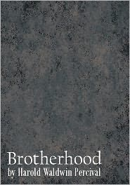 Created by Word Foundation Harold Percival - Brotherhood