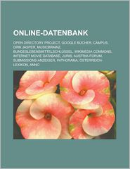 Buy open directory books - Online-Datenbank: Open Directory Project, Google Bücher, CAMPUS, Dirk Jasper, MusicBrainz, Bundeslebensmittelschlüssel, Wikimedia Commons