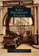 Early Paramount Studios, California (Images of America Series)