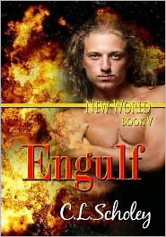 C.L. Scholey - Engulf [New World Book 5]