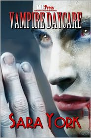 Sara York - Vampire Daycare
