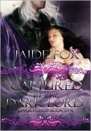 Jaide Fox - Captured by the Dark Lord