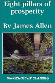 James Allen - SECRETS ON TRUE WEALTH: THE EIGHT PILLARS OF PROSPERITY