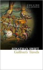 Jonathan Swift - Gulliver's Travels (Collins Classics)