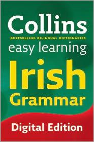 Suzanne Collins - Easy Learning Irish Grammar (Collins Easy Learning Irish)