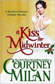 Courtney Milan - A Kiss for Midwinter (Brothers Sinister Holiday Novella)