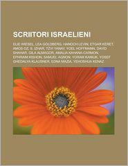 Scriitori Israelieni: Elie Wiesel, Lea Goldberg, Hanoch