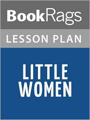 BookRags - Little Women Lesson Plans