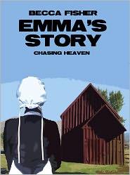 Becca Fisher - Emma's Story (Chasing Heaven)