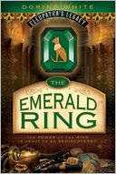 The Emerald Ring (Cleopatra's Legacy) by Dorine White: Book Cover