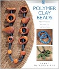 Book Cover Image. Title: Polymer Clay Beads:  Techniques Projects Inspiration (PagePerfect NOOK Book), Author: by Grant Diffendaffer