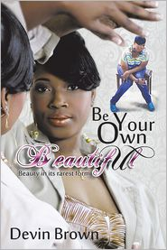 Devin Brown - Be Your Own Beautiful